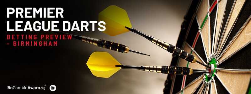Premier League Darts Betting Tips & Preview: Night 13 - Birmingham