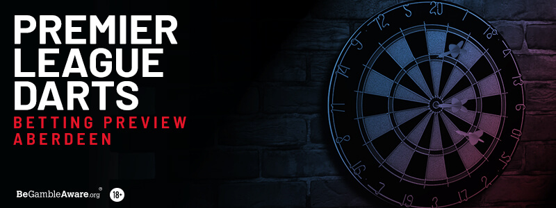Premier League Darts Betting Tips & Preview: Night 5 - Aberdeen