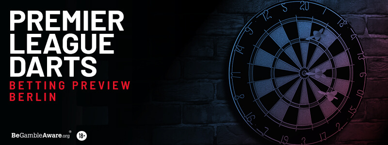 Premier League Darts Betting Tips & Preview: Night 7 - Berlin