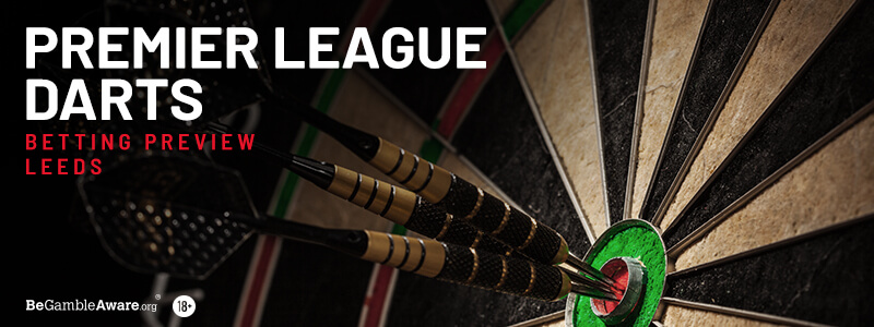 Premier League Darts Betting Tips & Preview: Night 16 - Leeds