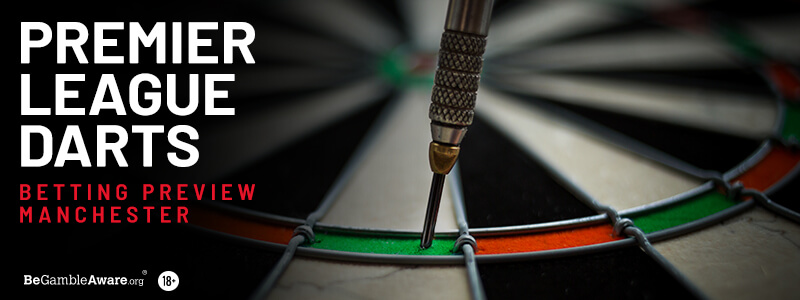 Premier League Darts Betting Tips & Preview: Night 14 - Manchester