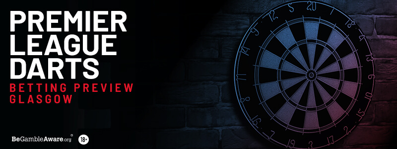 Premier League Darts Betting Tips & Preview: Night 2 - Glasgow