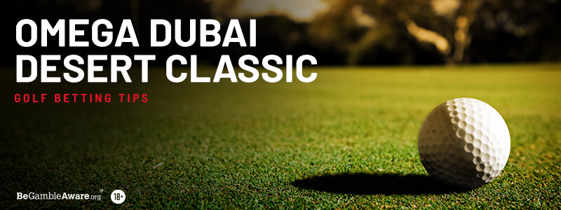 Dubai Desert Classic Golf Betting Tips
