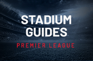 Premier League Stadium Guides