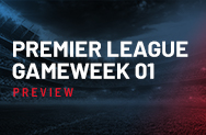 Premier League Week 1 Preview