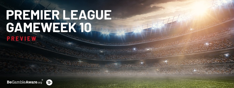 Premier League Gameweek 10 Betting Preview