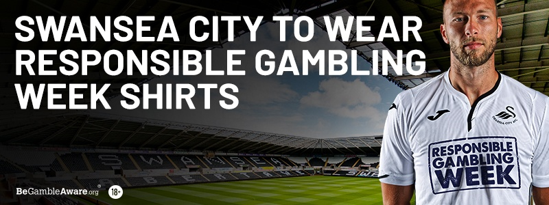 Swansea City To Wear Responsible Gambling Week Shirts