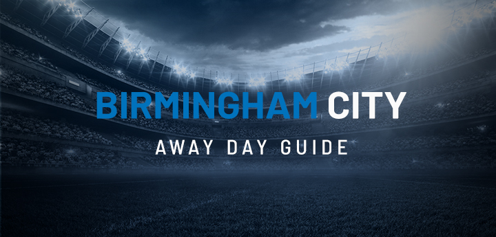 Birmingham City Away Day Guide