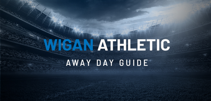 Wigan Athletic Away Day Guide