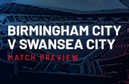 Birmingham City v Swansea City Match Preview