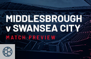 Middlesbrough v Swansea City Match Preview