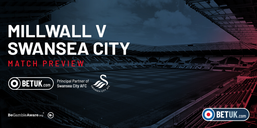 Millwall v Swansea City Match Preview