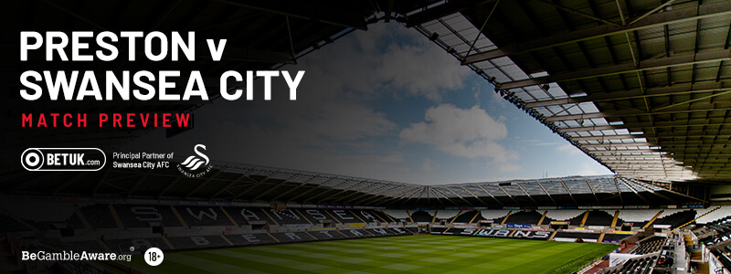 Preston v Swansea City Match Preview
