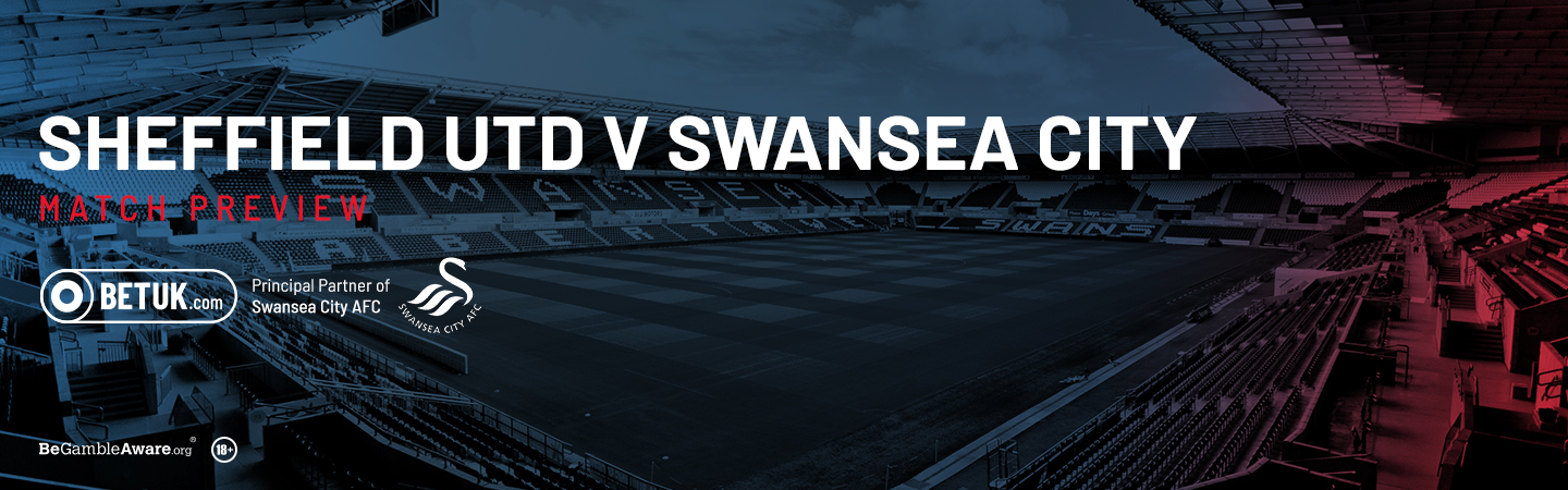 Sheffield United v Swansea City Match Preview