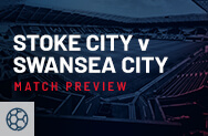 Stoke City v Swansea City Match Preview