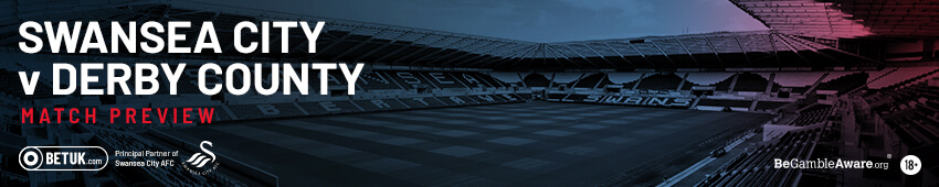 Swansea City v Derby County Match Preview