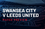 Swansea City v Leeds United Match Preview