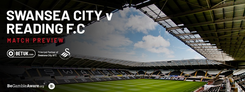 Swansea City v Reading Match Preview
