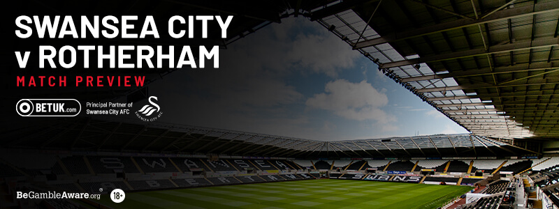 Swansea v Rotherham Match Preview