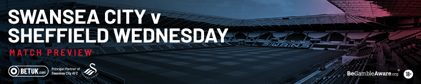Swansea v Sheffield Wednesday Match Preview