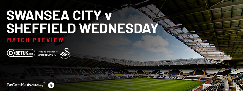 Swansea City v Sheffield Wednesday Match Preview