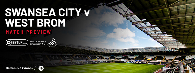 Swansea City v WBA Match Preview