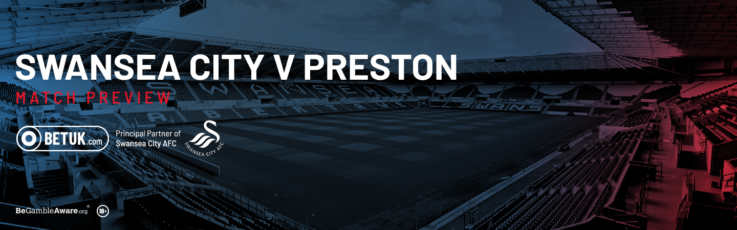 Swansea v Preston Match Preview