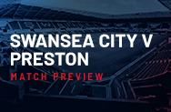 Swansea City v Preston Preview