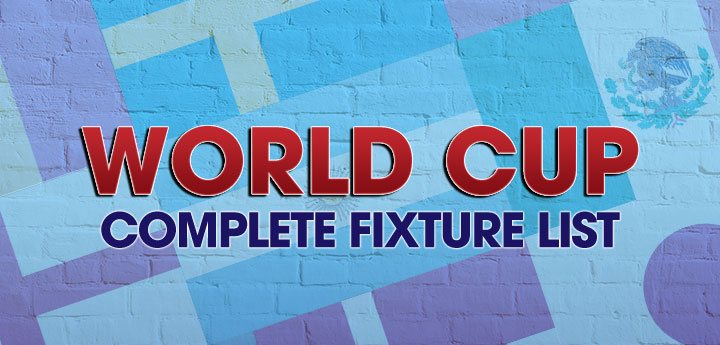 World Cup 2018 Complete Fixture List