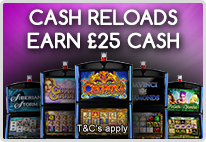 Cash Reloads on Top Slots