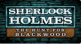 Play Sherlock Holmes: The Hunt for Blackwood online slot at Crown Bingo