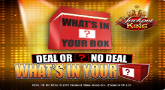 Play Deal or No Deal What's In Your Box? at Crown Bingo